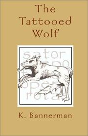 Cover of: The Tattooed Wolf | K. Bannerman