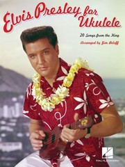 Cover of: Elvis Presley For Ukulele