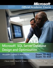 Cover of: Microsoft Office Sql Server Database Design And Optimization Microsoft Certified It Professional