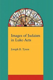 Cover of: Images Of Judaism In Lukeacts