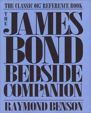 The James Bond bedside companion by Raymond Benson