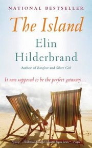 The Island A Novel by Elin Hilderbrand