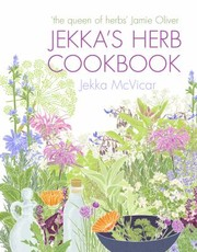 Cover of: Jekkas Herb Cookbook