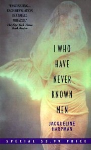 Cover of: I Who Have Never Known Men