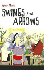 Cover of: Swings And Arrows