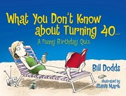 Cover of: What You Dont Know about Turning 40