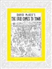 Cover of: David Mckees The Fair Comes to Town