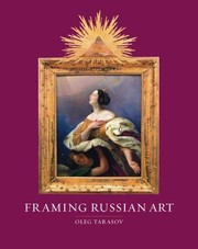 Cover of: Framing Russian Art From Early Icons To Malevich