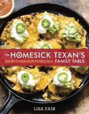 Cover of: The Homesick Texans Family Table Lone Star Cooking From My Kitchen To Yours