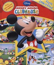 Cover of: Mickey Mouse Clubhouse First Look And Find