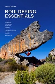 Cover of: Bouldering Essentials The Complete Guide To Bouldering