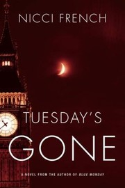 Cover of: Tuesdays Gone