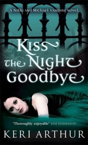 Cover of: Kiss The Night Goodbye