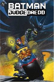 Cover of: The Batman/Judge Dredd Files | John Wagner