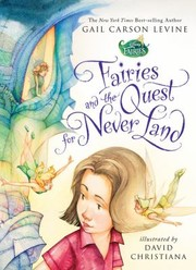 Cover of: Fairies And The Quest For Never Land