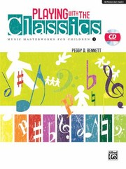Cover of: Playing With The Classics Music Masterworks For Children