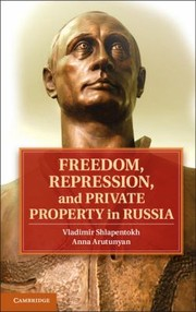 Cover of: Freedom Repression And Private Property In Russia