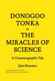 Cover of: Donogootonka Or The Miracles Of Science A Cinematographic Tale