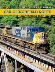 Cover of: The Csx Clinchfield Route In The 21st Century