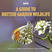 Cover of: A Guide to British Garden Wildlife