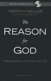 Cover of: The Reason For God Conversations On Faith And Life