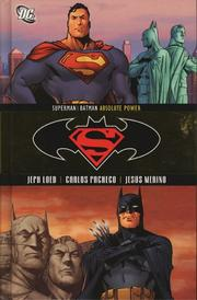 Cover of: Superman/Batman Vol. 3: Absolute Power