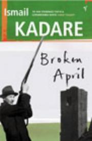 Broken April by Ismail Kadare