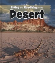 Cover of: Living And Nonliving In The Desert