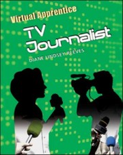 Cover of: Virtual Apprentice Tv Journalist