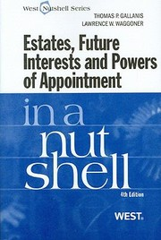 Cover of: Estates Future Interests And Powers Of Appointment In A Nutshell