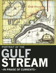 Cover of: Portrait Of The Gulf Stream In Praise Of Currents An Excursion
