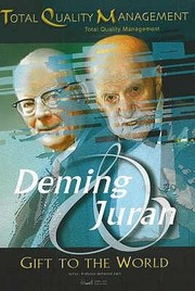 Cover of: Deming Juran Gift To The World Total Quality Management