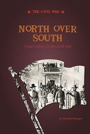 Cover of: North Over South Final Victory In The Civil War