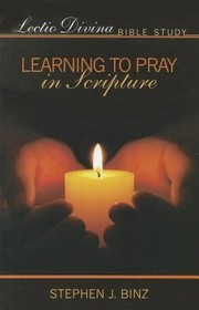 Cover of: Learning To Pray In Scripture