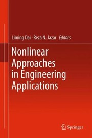 Nonlinear Approaches In Engineering Applications by Liming Dai