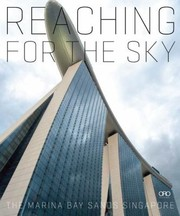 Cover of: Reaching For The Sky The Marina Bay Sands Singapore