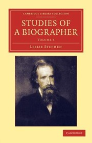 Cover of: Studies of a Biographer                            Cambridge Library Collection  Literary Studies