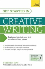 Cover of: Get Started In Creative Writing
