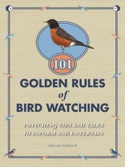 Cover of: 101 Golden Rules Of Birdwatching