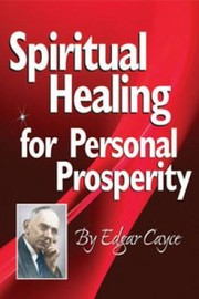 Cover of: Spiritual Healing For Personal Prosperity