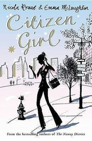 Cover of: Citizen Girl A Novel Emma Mclaughlin And Nicola Kraus
