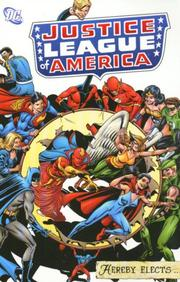Cover of: Justice League of America Hereby Elects | Gardner F. Fox