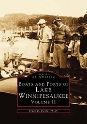 Cover of: Boats And Ports Of Lake Winnipesaukee Volume Ii