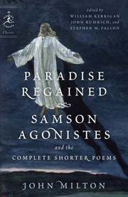 Cover of: Paradise Regained Samson Agonistes And The Complete Shorter Poems
