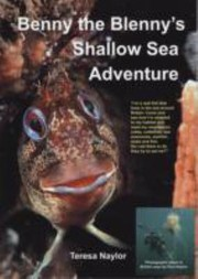 Cover of: Benny The Blennys Shallow Sea Adventure