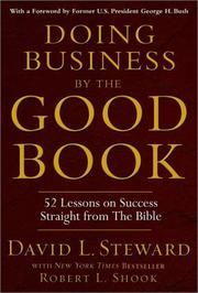 Cover of: DOING BUSINESS BY THE GOOD BOOK by Steward, David., Robert L. Shook