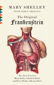 Cover of: Frankenstein Or The Modern Prometheus The Original Twovolume Novel Of 18161817 From The Bodleian Library Manuscripts