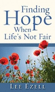 Cover of: Finding Hope When Lifes Not Fair