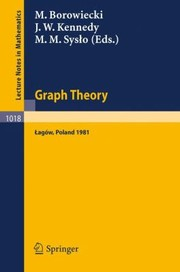Cover of: Graph Theory Proceedings Of A Conference Held In Lagw Poland February 1013 1981