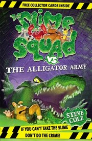 Cover of: The Slime Squad